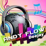 ANDY FLOW DJ 2018 OKKKK