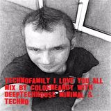 #Technofamily #friendship mix by #cologneandy  #deeptechhouse #minimal #techno #frechen #techno
