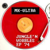 [EP74] Jungle'n'Wobbles Radio Dj Guest: MK-ULTRA