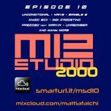 Mattia Falchi - M12 STUDIO 2000 [episode 10]