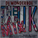 @DJWONDERBOI THE UK RAP MIX!