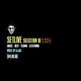 SetLive Selection 10 ME 040918 (Mixed by djjaq)