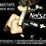 Noise Club - Mixtape.Episodio.1