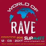 Slipmatt - World Of Rave #202