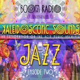 Boom Festival - Kaleidoscopic Sounds - Episode 2 : Jazz