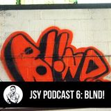 blnd! - Jennifer Says Yes Podcast 6