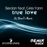 Serdan feat. Criss Yann - True Love (Dj StevoTn Remix)
