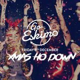 Go Eskimo 081217 Xmas Ho Down