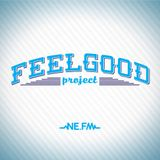 FEELGOOD PROJECT ON NE.FM by Nour Makhambetov (edition 4)