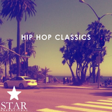 Hip-Hop Classics (Star Productions) [All Time Greatest Hip-Hop Songs]