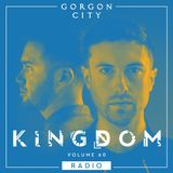 Gorgon City KINGDOM Radio 060