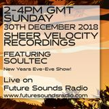 Sheer Velocity Radio December 2018 with soulTec