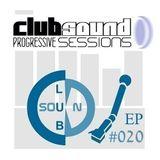Club Sound Progressive Sessions EP 020 [01.02.2013]