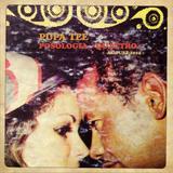 Pupa-Tee - Posologia Vol. 4