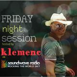 kLEMENC Friday Night Session 2 @ SOUNDWAVERADIO.NET