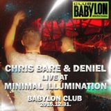 Chris Bare & Deniel Live at Minimal Illumination, Babylon Club 2015.12.31.
