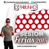 Sesion Ferias 2015 Dj Pablinho