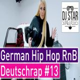 German Rap 2019 Best of Deutschrap Hip Hop RnB Mix #13 - Dj StarSunglasses