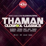ThaMan - Oldskool Classics Volume 016 (The Acid Edition)