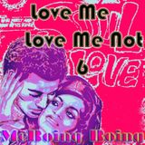 Love Me Love Me Not #6