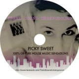 Trend Sound Underground by Picky Sweet ❋ 100% House Music Sensations ❋ (1 Sept.)