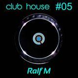 Club House #05