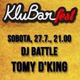 Tomy D'King - KluBarFEST @ KluBar (Kranj, 27.7.2013) (First Part)