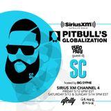 Pitbull Globalization Mix w/ DJSC SiriusXM