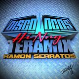DISCOLOCOS HI NRG TERAMIX by RAMON SERRATOS DJ RAMS