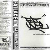 Fat Lace Mixtapes Present: DJ Greenpeace Volume #1