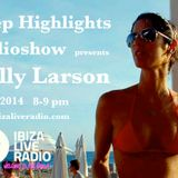 Deep Highlights Radioshow Vol. 35 mixed by Helly Larson @ wwwibizaliveradio.com