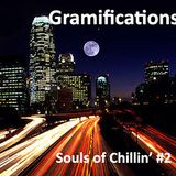 Souls of Chillin' #2