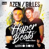 Azen & Gilles - HYPER BEATS RADIOSHOW #2  (Mirko Boni Guestmix)