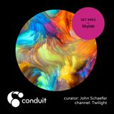 Conduit Set #053 | Skylab (curated by John Schaefer) [Twilight]