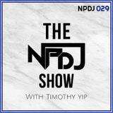 The NPDJ Show 029