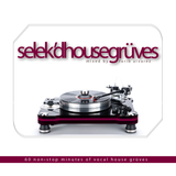 selek'd house grüves vol 11 - mixed by farib