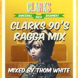 Clarks 90's Ragga Mix