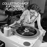 HMCF X A Tropical Playground
