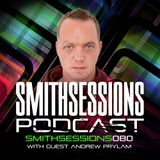 Mr. Smith - Smith Sessions 080 (incl. Andrew Prylam Guestmix) (23-11-2017)