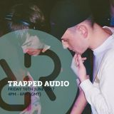 Trapped Audio 16th June 2017
