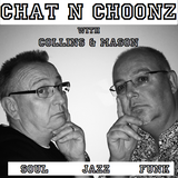 Collins & Mason 17-06-17 Chat n Choonz