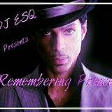DJ ESQ Presents Remembering Prince