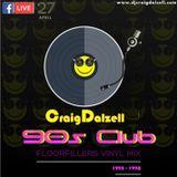 90s Club : Floorfillers Vinyl Mix ('93 - '98) .. Craig Dalzell Facebook Live [27.04.18]