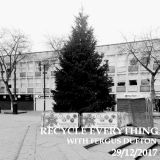 Recycle Everything 29/12/2017