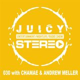 030 with CHAMAE & ANDREW MELLER