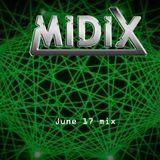MIDIX June 17 Mix
