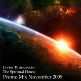Javier Brancaccio @ The Spiritual House - Part 1 - Soulful House @ November Promo mix 2009