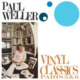 Paul Weller's Vinyl Classics, Vol. 3!