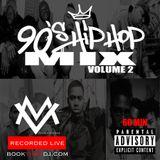 90s Hip Hop Mix Vol 2 - DJ Max Vader