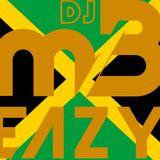 DJ MB Eazy - Dancehall Mix